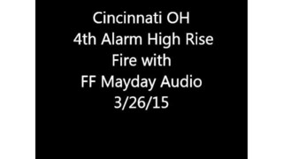 Mayday Traffic from Cincinnati Firefighter LODD