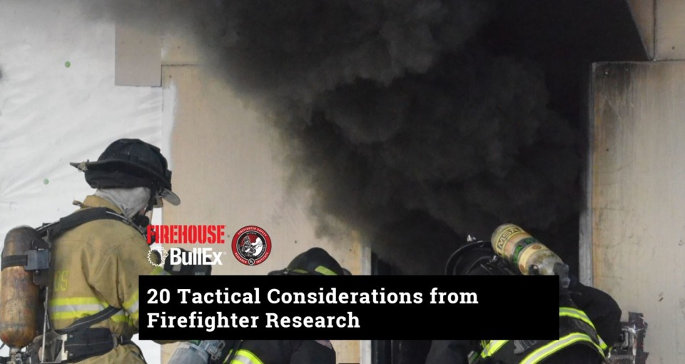 New Training: 20 Tactical Considerations from Firefighter Research