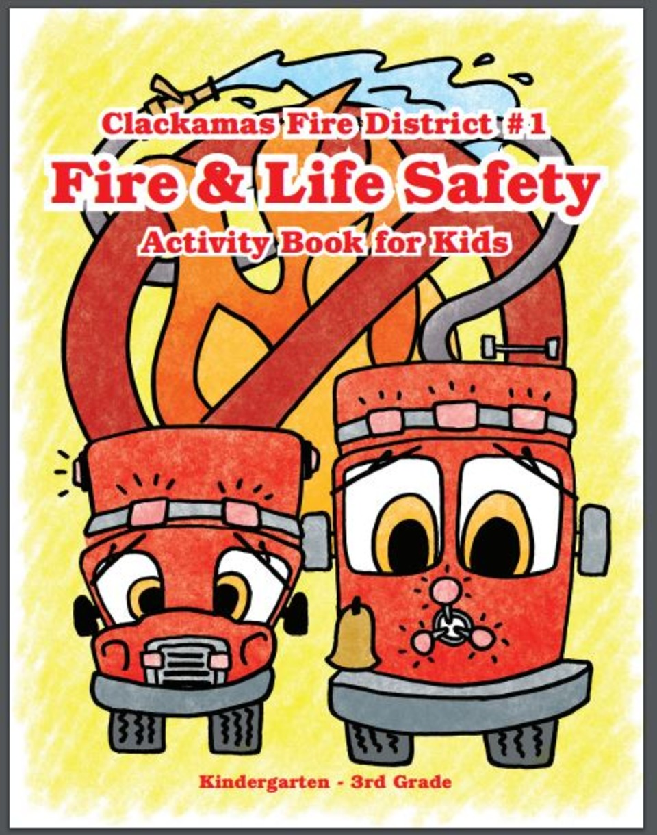 Clackamas County Fire District 1 - Fire & Life Safety Coloring Book