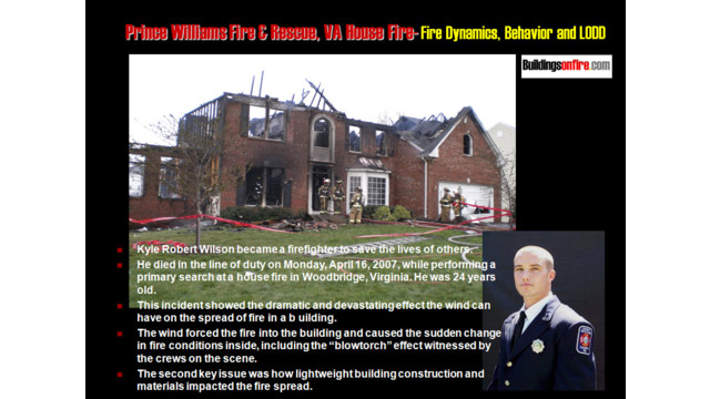 Prince William County (VA) Fire Rescue Kyle Wilson LODD 2007; Is This on Your Radar Screen?