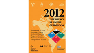 Hazmat Studies: 2012 ERG: A Vital Resource For First Responders