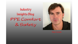 Industry Insights: PPE - More Comfort Equals More Safety