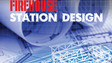 Firehouse Announces New Station Design Awards and Workshop